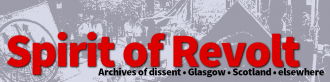 Spirit of Revolt Archives of dissent, Glasgow, Scotland, elsewhere